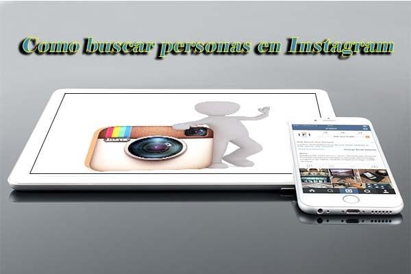Como buscar personas en instagram red social web internet españa 2017 telefono forma busqueda metodo manera formas