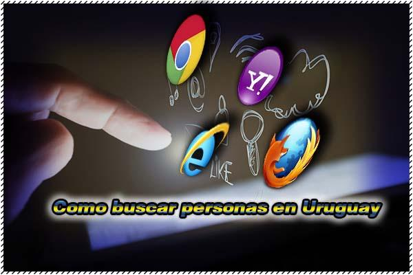 Como buscar personas en uruguay busqueda 2017 métodos buqueda internet herramientas país