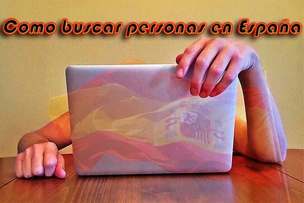 como buscar personas en España 2017 buscando gps busqueda pais sitio web red social maneras