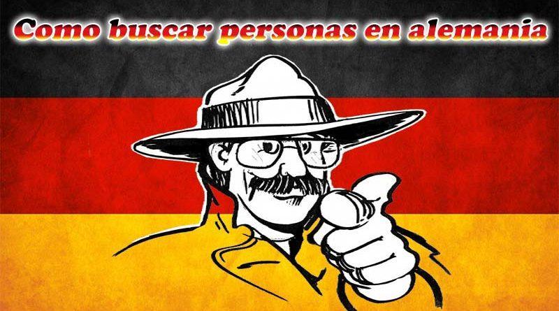 como buscar personas en alemania 2017 aprende conoce métodos herramientas
