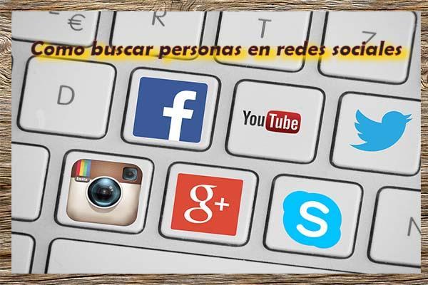 como buscar personas en redes sociales facebook twitter skype youtube google plus instagram